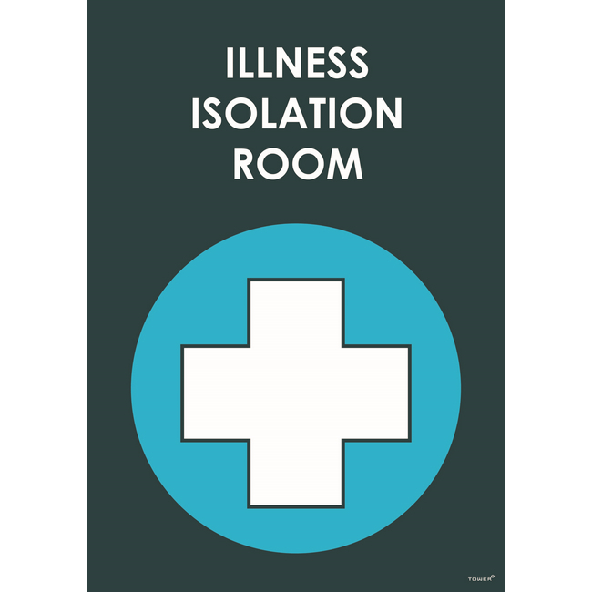 Picture of ABS Signage - Hygiene - Illness Isolation Room - 210 x 297mm - SIGNIR
