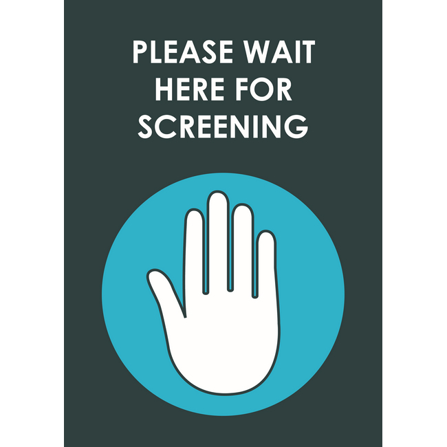 Picture of ABS Signage - Hygiene - Please Wait Here For Screening - 210 x 297mm - SIGNWHS